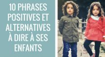 10 phrases positives et alternatives à dire à ses enfants