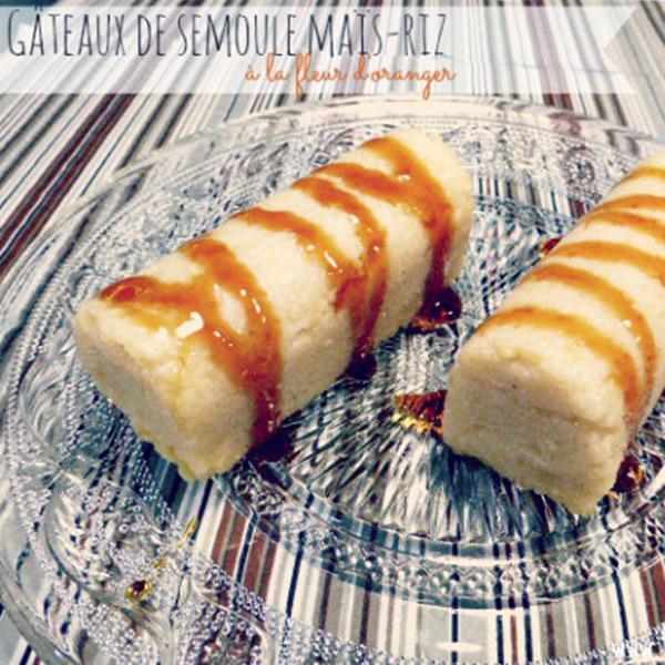 Recette Gateau Sec Fleur D Oranger: Gâteaux De Semoule Maïs-riz à La Fleur D'oranger