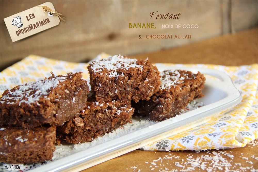 Fondant Banane, Noix de Coco & Chocolat au Lait - Recette ...